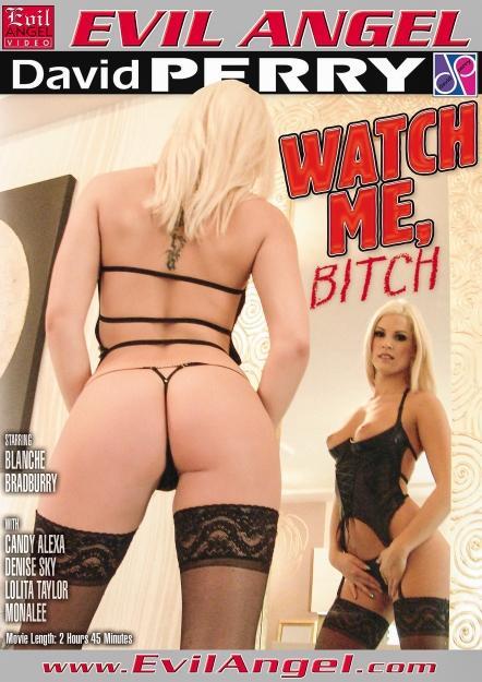 Watch Me, Bitch Full Movies 2014 Evil Angel
