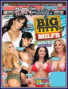 Porn Fidelity's Big Titty MILFs