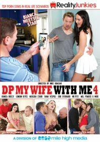 Dp My Wife with Me 4 (2014) [Reality Junkies]