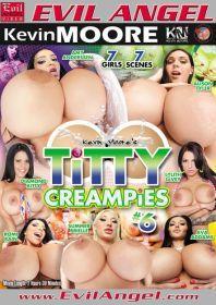 Titty Creampies 6 Full Movie 2014 Evil Angel