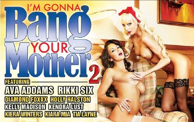 Im Gonna Bang Your Mother 2 Full movie 2014