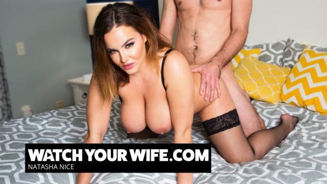 Natasha Nice – Watch Your Wife
