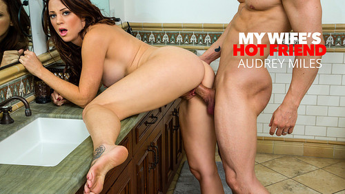 Audrey Miles – My Wife's Hot Friend