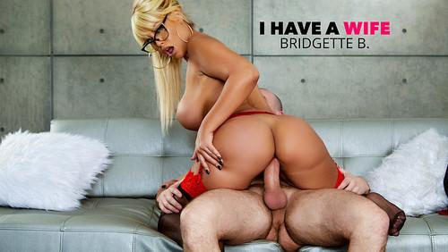 Bridgette B. – I Have a Wife